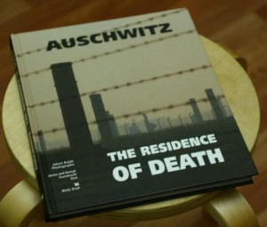 Auschwitz The Residence of Death